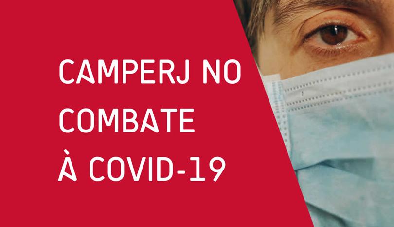 CAMPERJ no Combate à COVID-19